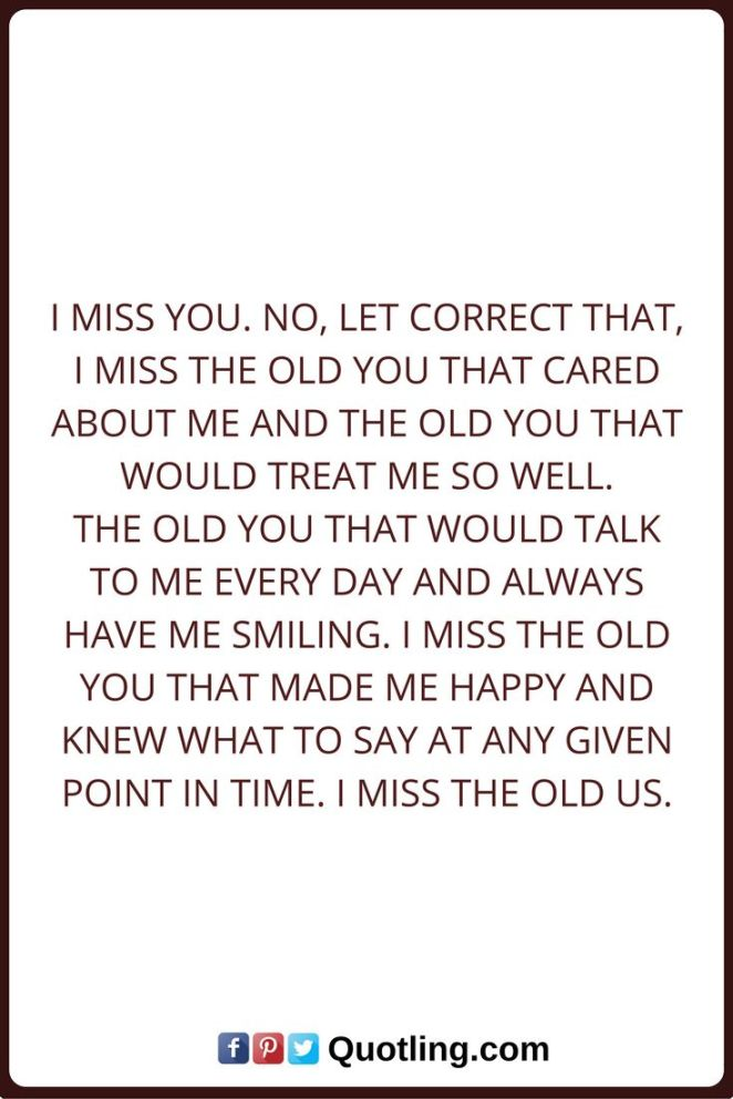 Breaking Up And Moving On Quotes :Miss you quotes I miss you ...