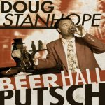 How the Doug Stanhope Special 'Beer Hall Putsch' Got Its Name