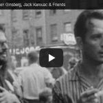 Jack Kerouac, Allen Ginsberg and Friends Hanging Out in New York City in 1959 (Video)