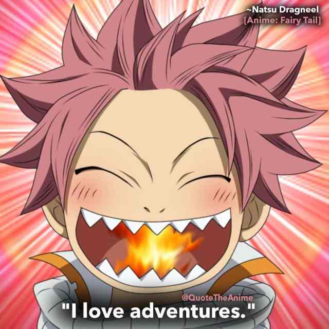 natsu-quotes-funny-dragneel-i love adventures-fairy-tail-quotes
