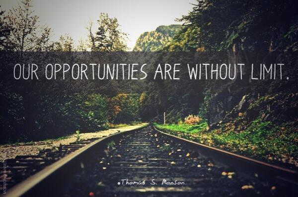 Opportunities are without limit.