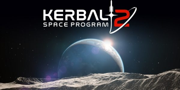 Kerbal Space Program 2 Will Be Go For Launch Next Spring