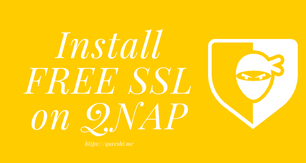 How to install free SSL certificate on QNAP | Qureshi