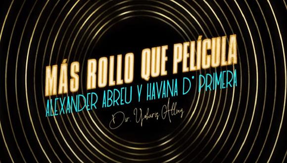 Nuevo videoclip de Alexander Abreu y Havana D'Primera + (VIDEO)
