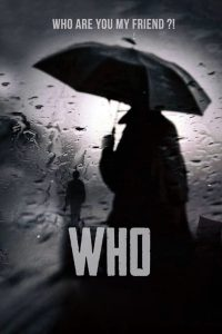 "Poster for the movie ""Who"""