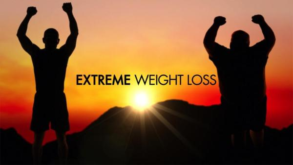 About Extreme Weight Loss | Extreme Weight Loss | TLC