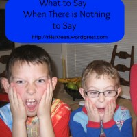 What to Say When There is Nothing to Say
