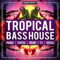 Singomakers Tropical Bass House MULTIFORMAT