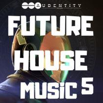 Audentity Future House Music 5 WAV MMIDI FXP