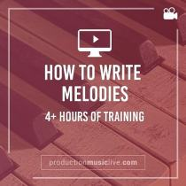 PML Production Music Live How to Write Melodies Full Course