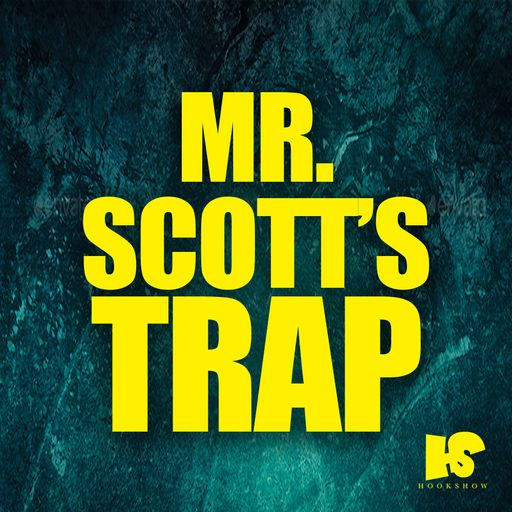 HOOKSHOW Mr. Scott's Trap WAV