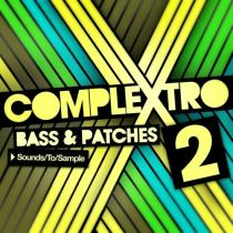 Sounds To Sample Complextro Bass & Patches 2