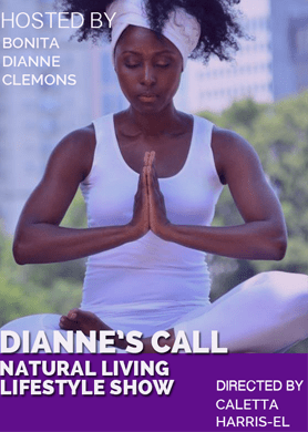 Diannes Call, Dianne's Call Natural Living Lifestyle Show, marketing, documentary, video production, r2rpro, r2r, reel2real, reel2reel, real2real, reel to reel, sizzle reel, tv show, web series, web show, hosting directing, producing, editing, camera, filming, filmmaker, videographer, dianne's call, natural living