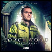 Torchwood: Ghost Mission reviewed on Cultbox