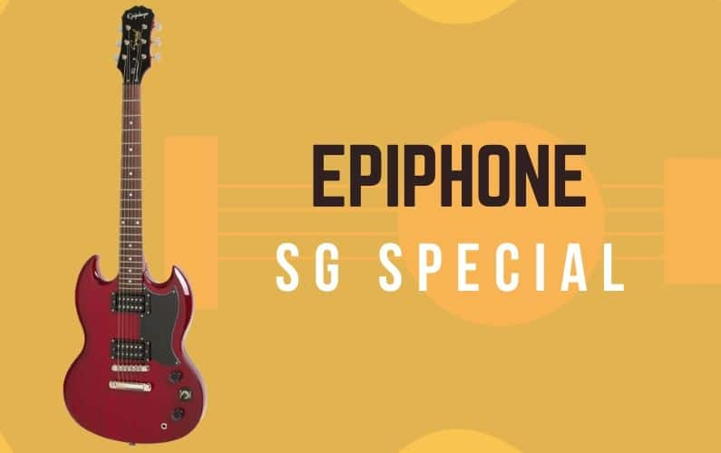 Epiphone SG Special Review - Featured Image