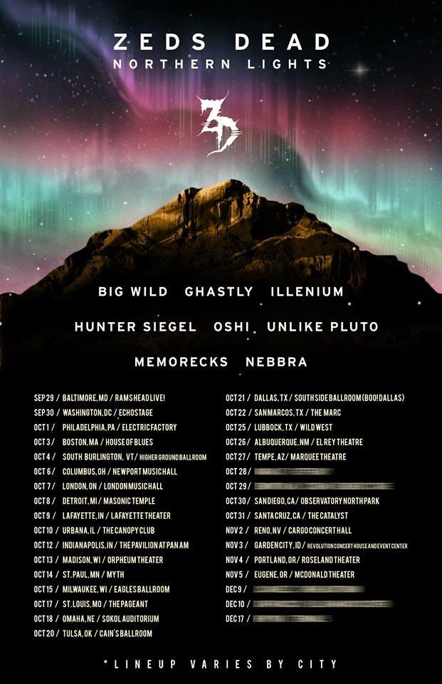 ZEDS DEAD Northern Lights Tour Raannt