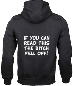 if you can read this the bitch fell off biker hoodie