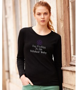 i'm feeling a bit wicked today ladies pagan shirt