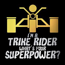 i'm a trike rider, what's your superpower biker design