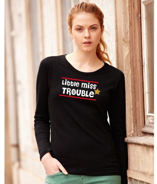 little miss trouble ladies funny design