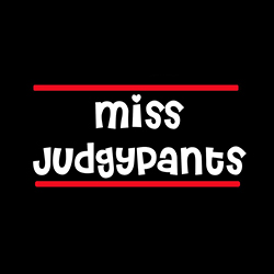 miss judgypants ladies funny design