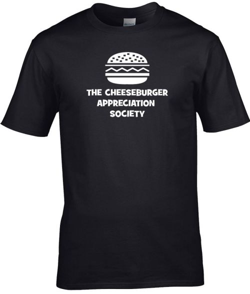 the cheeseburger appreciation society funny shirt