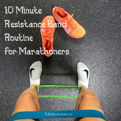 10 Minute Resistance Band Routine For Marathoners Rabbit Food Runner