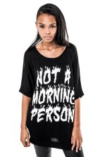 Not a morning person Batwing Knit top