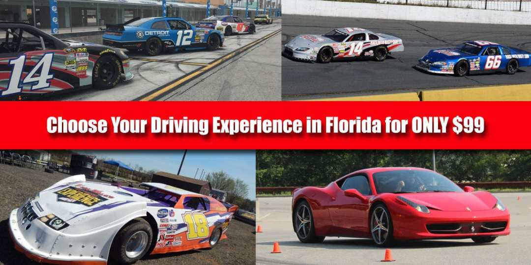 $99 Deal for all Florida Tracks, Stock Car, Dirt Car or Exotics Cars to choose from!