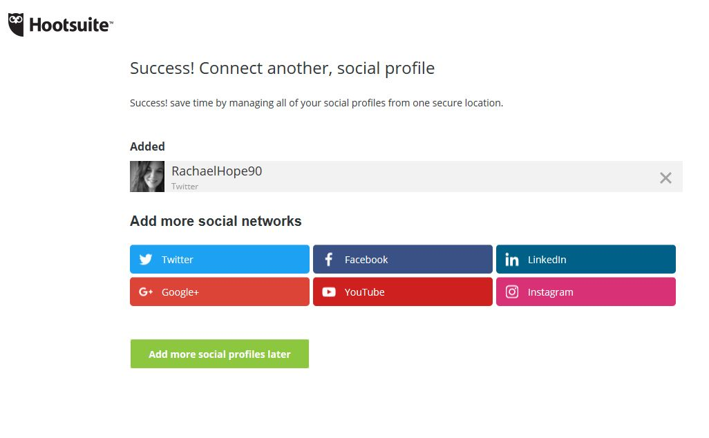 Hootsuite 3. Connect another profile