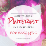 How to Rock Pinterest in 5 Easy Steps for Bloggers