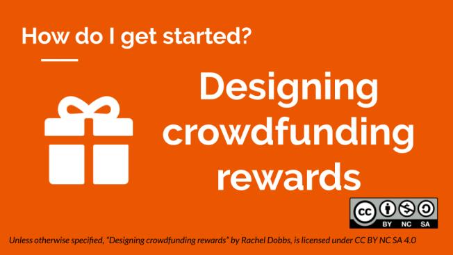 Designing crowdfunding rewards banner image