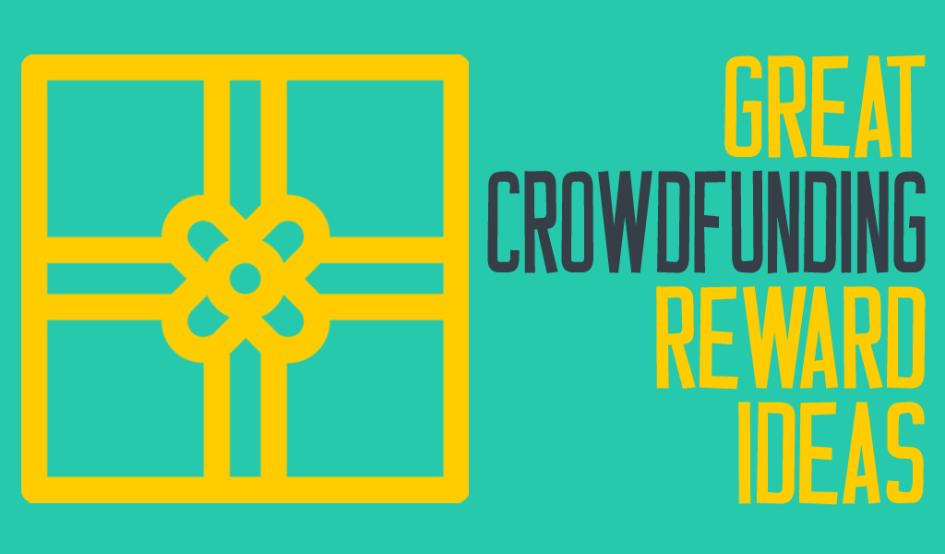 Crowdfunding Reward Ideas