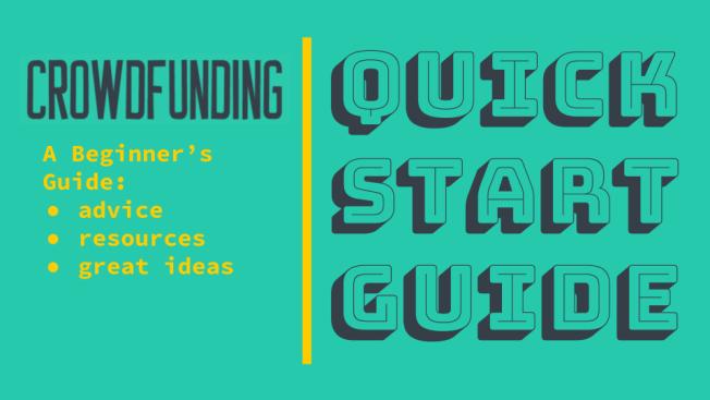 Quick start crowdfunding beginners guide