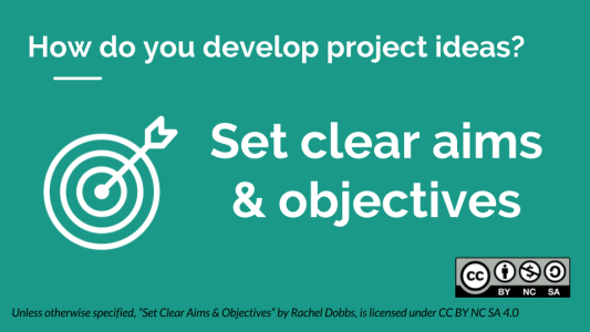 Fundraising Setting Clear Aims & Objectives - Rachel Dobbs - CC BY NC SA