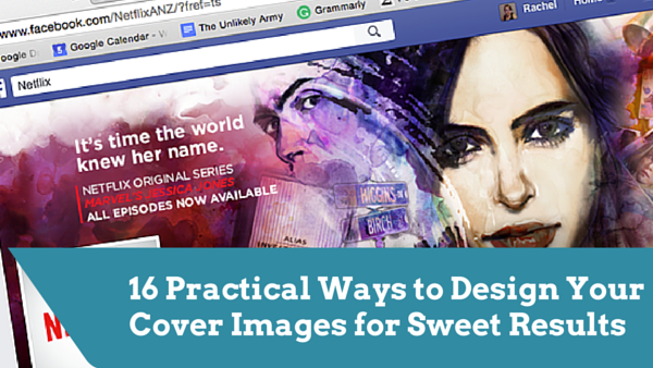 16 Practical Ways to Design Your Cover Images for Sweet Results