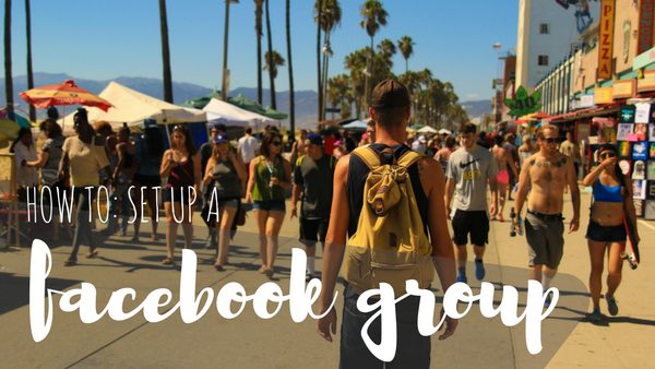 How To: Set Up A Facebook Group [CHECKLIST]