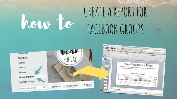 How to Prepare a Facebook Group Monthly Report