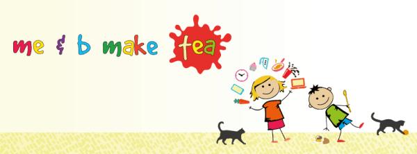 me and b make tea