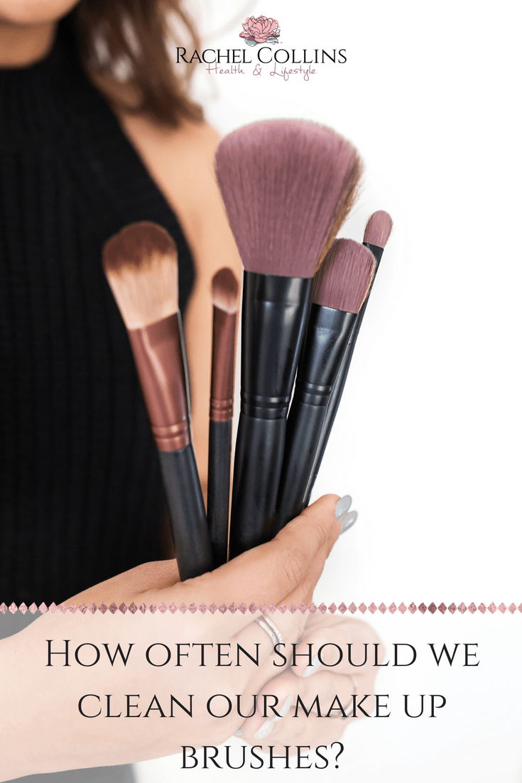 how often should we clean our make up brushes