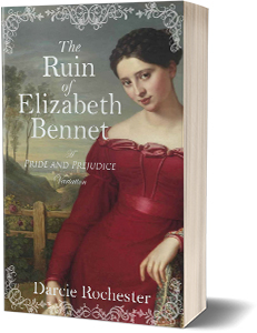 The Ruin of Elizabeth Bennet