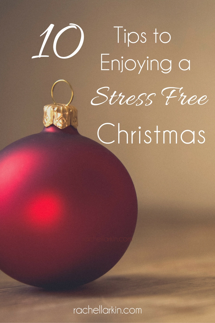10 Steps to Enjoying a Stress Free Christmas