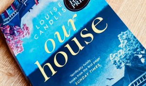 Book Review: Our House by Louise Candlish, a Gripping Psychological Thriller