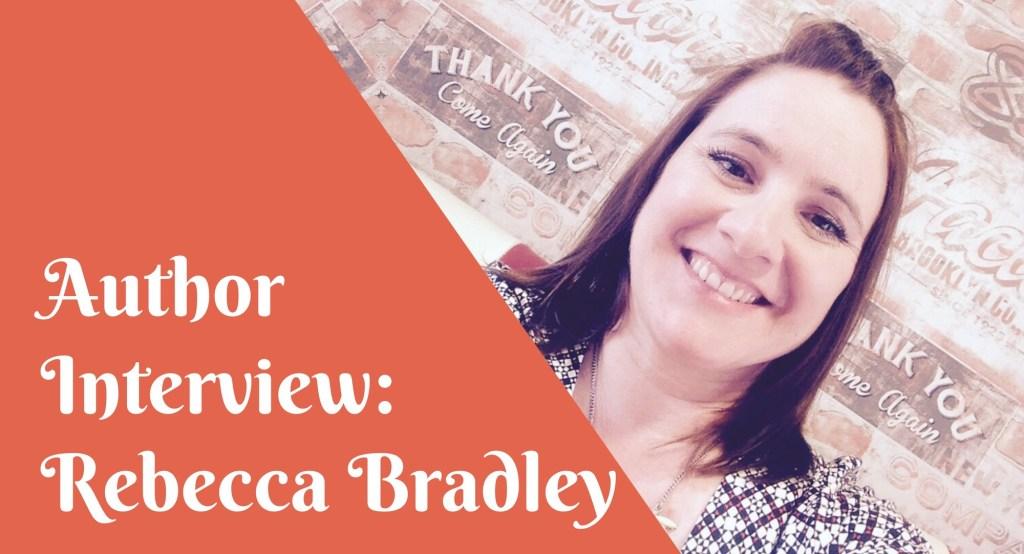 Rebecca Bradley interview