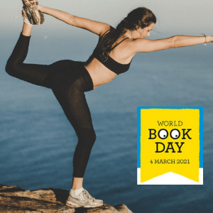 A women stretches lifting one leg up behind her. In the background we can see the sea. The logo for World Book Day 2021 is over the top