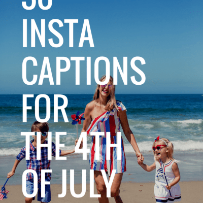 30 Instagram Captions for the 4th of July!