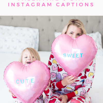 45 Instagram Captions for Valentine's Day!