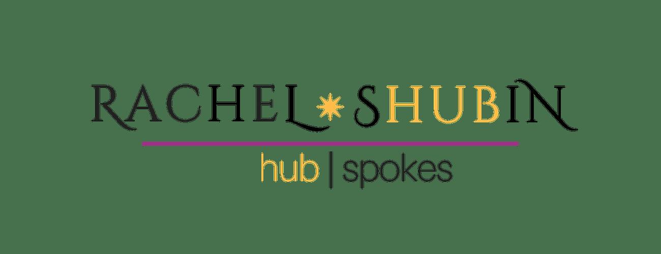 RachelShubin.com | Hub * Spokes