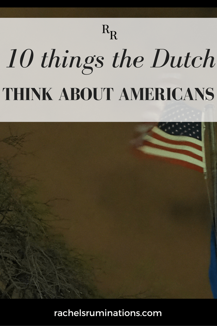Pinnable image showing a dark American flag: 10 things the Dutch think about Americans