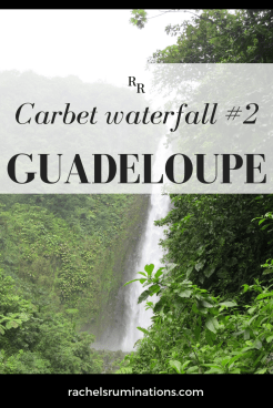Carbet Waterfall numbers 1, 2 and 3 are all in southwestern Guadeloupe. I chose Carbet Waterfall #2 because it would involve a walk, but not a serious hike.